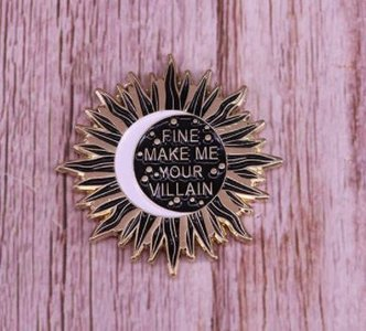 Shadow and Bone: Fine Make Me Your Villain pin - Filmspullen.nl